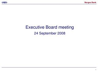 Executive Board meeting 24 September 2008