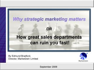 Why strategic marketing matters