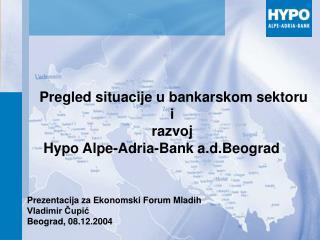 Prezentacija za Ekonomski Forum Mladih Vladimir Čupić Beograd, 08.12.2004