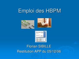 Emploi des HBPM