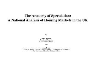 The Anatomy of Speculation:  A National Analysis of Housing Markets in the UK