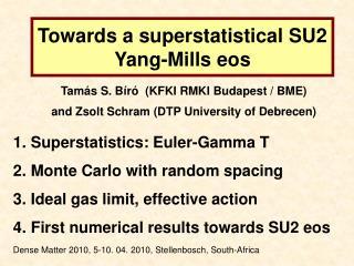 Towards a superstatistical SU2 Yang-Mills eos