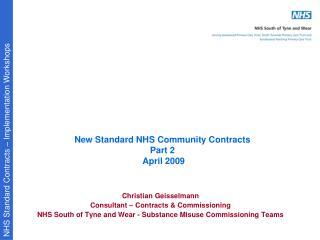 New Standard NHS Community Contracts Part 2  April 2009