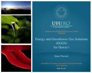 Energy and Greenhouse Gas Solutions (EGGS)  for Hawai'i