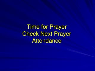 Time for Prayer Check Next Prayer Attendance