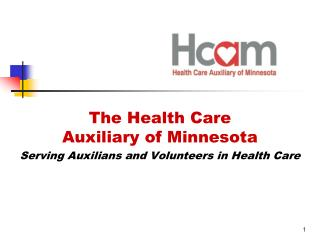 The Health Care Auxiliary of Minnesota Serving Auxilians and Volunteers in Health Care