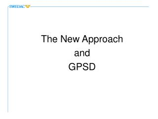 The New Approach and GPSD