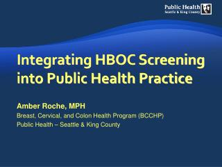 Integrating HBOC Screening into Public Health Practice