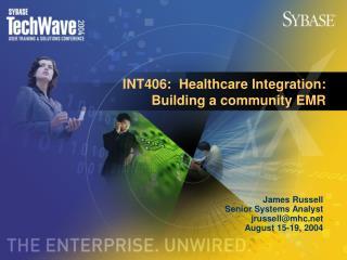 INT406:  Healthcare Integration:  Building a community EMR