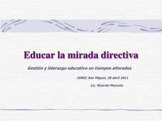Educar la mirada directiva