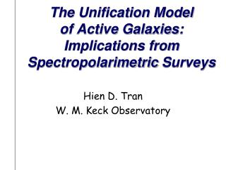 The Unification Model  of Active Galaxies: Implications from  Spectropolarimetric  Surveys