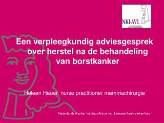Een verpleegkundig adviesgesprek over herstel na de behandeling van borstkanker