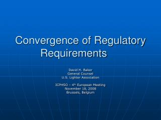 Convergence of Regulatory Requirements