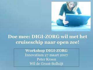 Doe mee: DIGI-ZORG wil met het cruiseschip naar open zee!