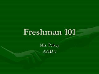 Freshman 101