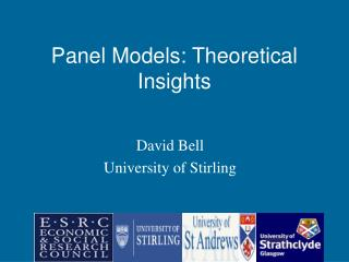 David Bell University of Stirling
