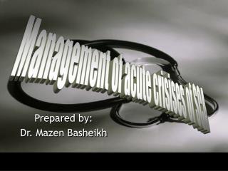 Prepared by: Dr. Mazen Basheikh