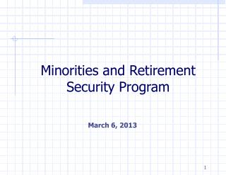Minorities and Retirement Security Program