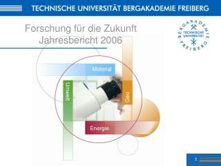 Forschung für die Zukunft Jahresbericht 2006