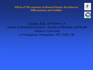 Effects of THz exposure on Human Primary Keratinocyte Differentiation and Viability.