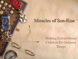 Miracles of Son-Rise