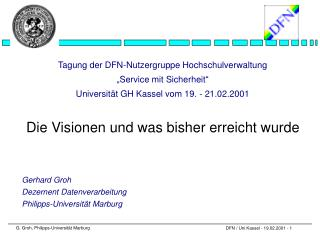 Gerhard Groh  Dezernent Datenverarbeitung Philipps-Universität Marburg