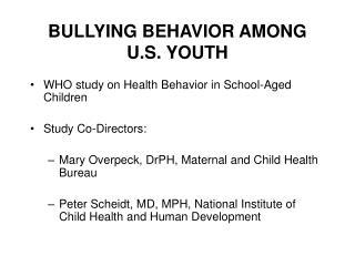 BULLYING BEHAVIOR AMONG U.S. YOUTH