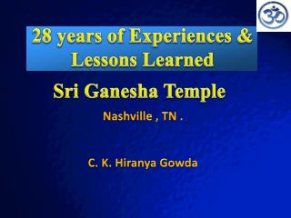 28 years of Experiences &  Lessons Learned