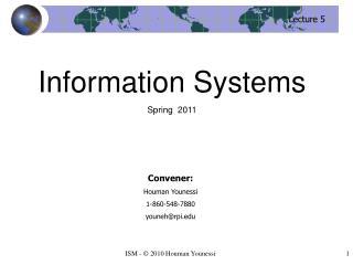 Convener: Houman Younessi 1-860-548-7880 youneh@rpi