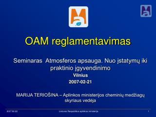 OAM reglamentavimas