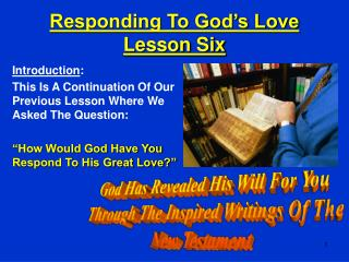 Responding To God s Love Lesson Six