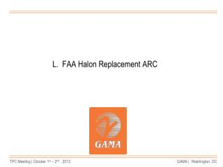 L.  FAA Halon Replacement ARC