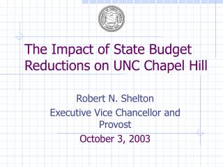The Impact of State Budget Reductions on UNC Chapel Hill