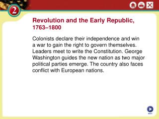 Revolution and the Early Republic,  1763–1800
