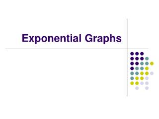 Exponential Graphs