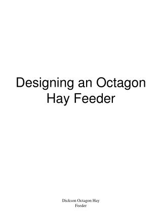 Designing an Octagon  Hay Feeder