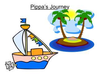 Pippa s Journey
