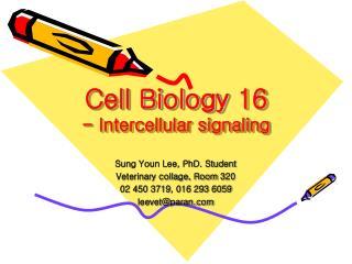 Cell Biology 16 - Intercellular signaling