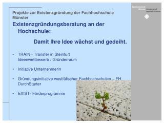Projekte zur Existenzgründung der Fachhochschule Münster