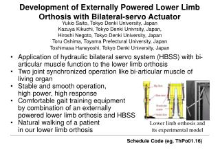 Development of Externally Powered Lower Limb Orthosis  with Bilateral-servo Actuator