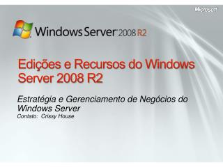 Edições e Recursos do Windows Server 2008 R2