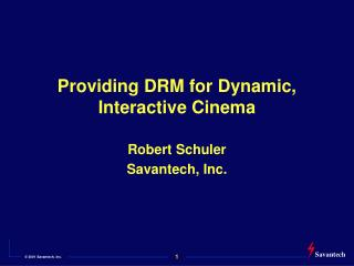 Providing DRM for Dynamic, Interactive Cinema