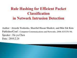 Rule Hashing for Efficient Packet Classification in Network Intrusion Detection