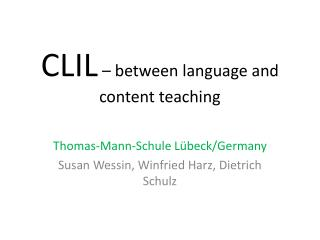CLIL  � between language and content teaching