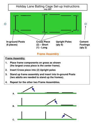 Holiday Lane Batting Cage Set-up Instructions July 2007
