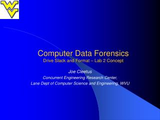 Computer Data Forensics Drive Slack and Format   Lab 2 Concept