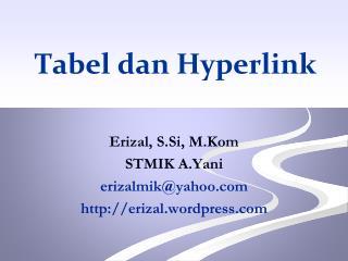 Tabel dan Hyperlink