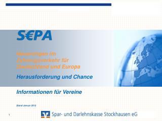 Neuerungen im Zahlungsverkehr für Deutschland und Europa Herausforderung und Chance