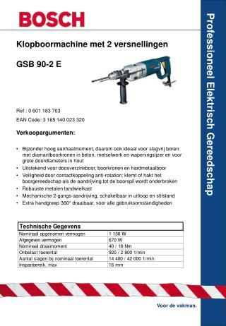 Klopboormachine met 2 versnellingen  GSB 90-2 E