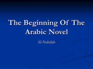 The Beginning Of The Arabic Novel